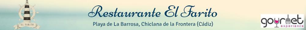 Restaurante El Farito. Playa de La Barrosa, Chiclana de la Frontera (Cádiz). Gourmet experience.